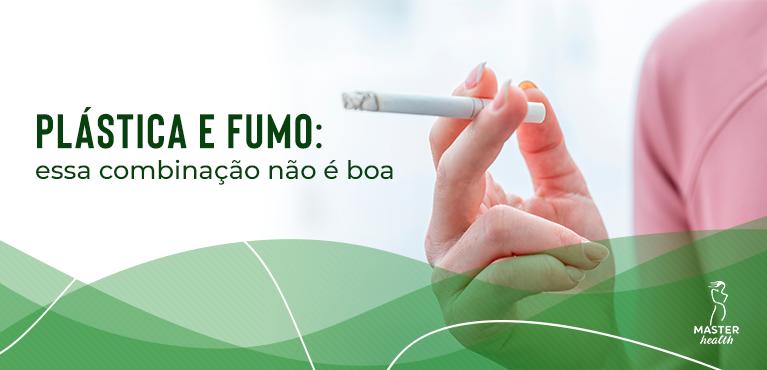 plástica e fumo: entenda porque cigarro e cirurgia plástica não combinam