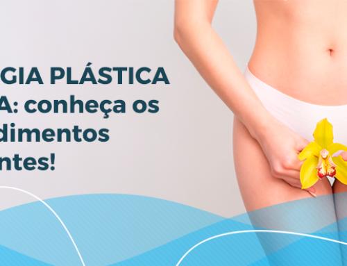 O tabu da cirurgia plástica íntima: entenda os procedimentos para acabar de vez com o preconceito!