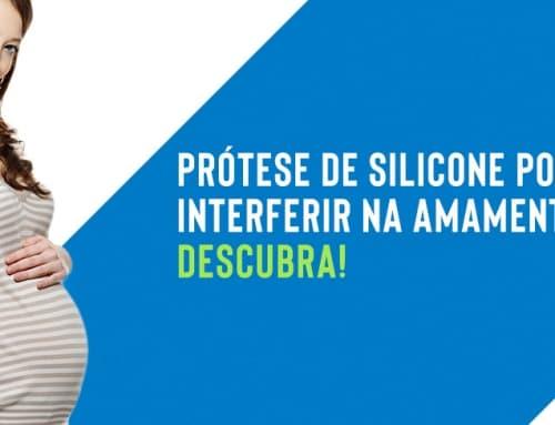 Prótese de silicone pode interferir na amamentação? Descubra!