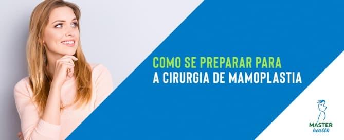 Como se preparar para a cirurgia de mamoplastia?