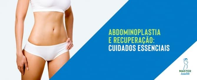 Abdominoplastia e recuperação: cuidados essenciais