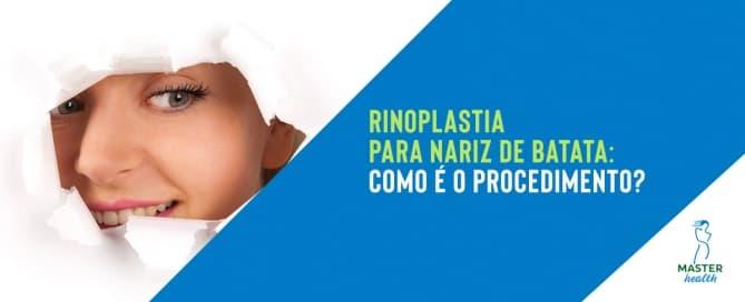 Rinoplastia para nariz de batata: como é o procedimento?