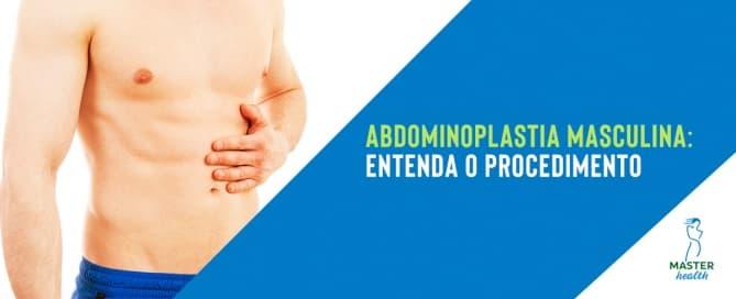 Abdominoplastia masculina: Entenda esse procedimento