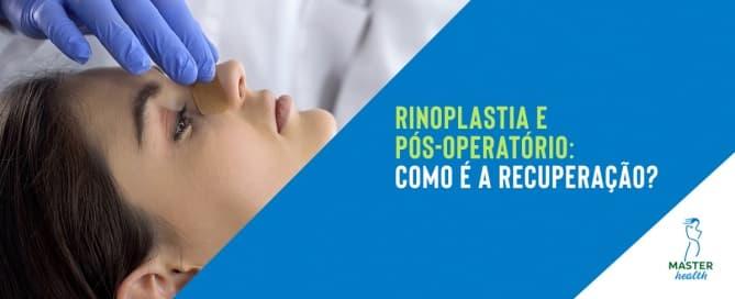 Pós-operatório de rinoplastia: O que você precisa saber sobre a recuperação após a plástica no nariz