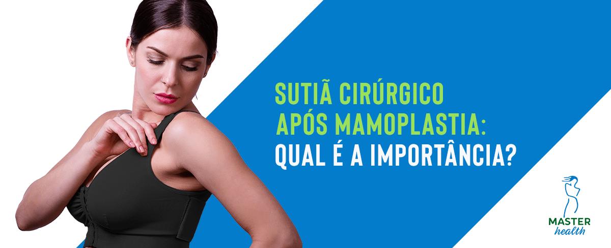 d7870a1b0 Sutiã cirúrgico mamoplastia  qual é a importância