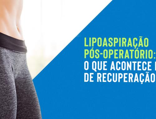 Lipoaspiração pós-operatório: o que acontece no período de recuperação?