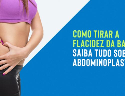 Como tirar a flacidez da barriga: Saiba tudo sobre a abdominoplastia!