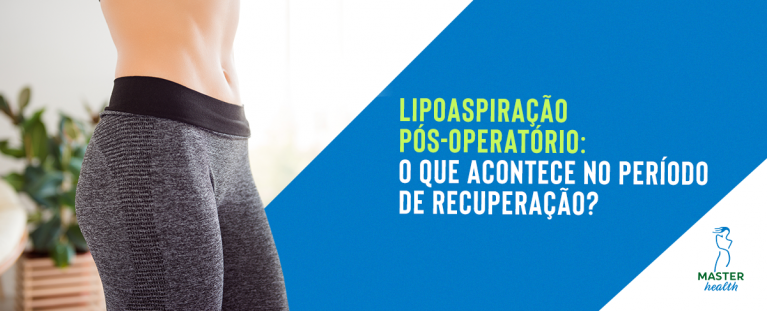 lipoaspiração pós-operatório