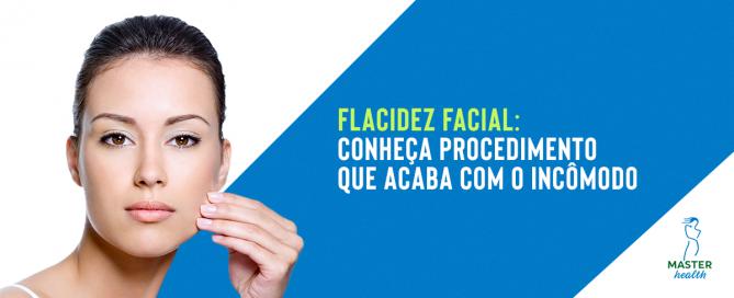 Conheça procedimento que acaba com a flacidez facial