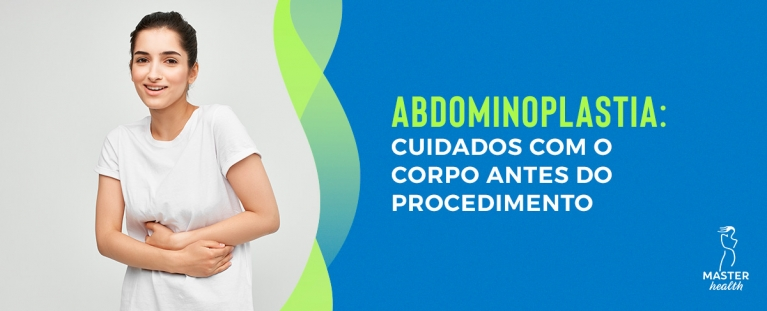 Cirurgia plástica abdominoplastia: cuidados com o corpo antes do procedimento