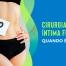 Cirurgia plástica íntima feminina: quando é indicada?