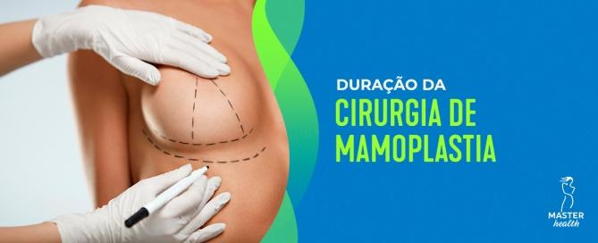 quanto tempo dura a cirurgia de mamoplastia