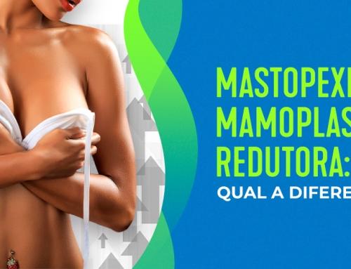 Qual a diferença entre mastopexia e mamoplastia redutora?
