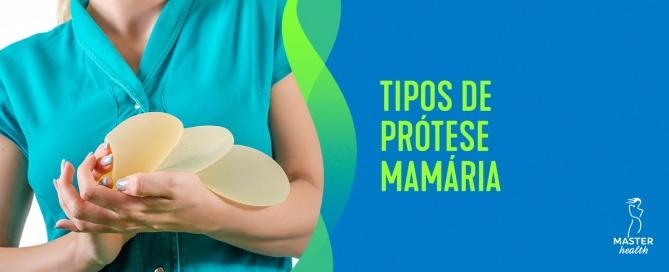 Quais os tipos de prótese mamária