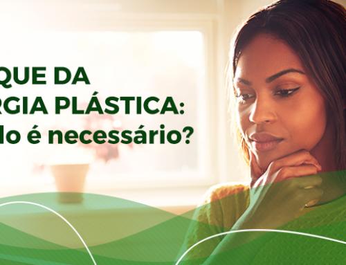 Retoque de cirurgia plástica: quando é necessário? Já está incluso no valor da primeira operação?