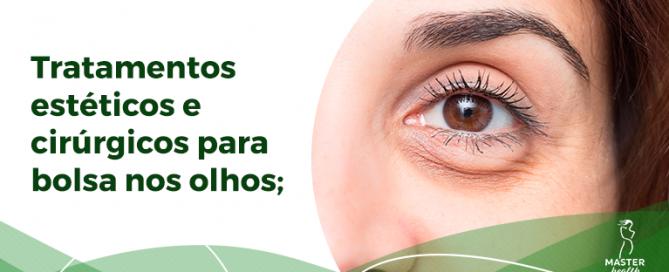 tratamentos para resolver a bolsa nos olhos